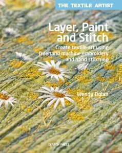 Layer Paint and Stitch by Wendy Dolan